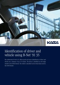 Identification of driver and vehicle using B-Net® 91 35