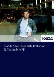 Mobile Shop Floor Data Collection B-Net® mobile PP